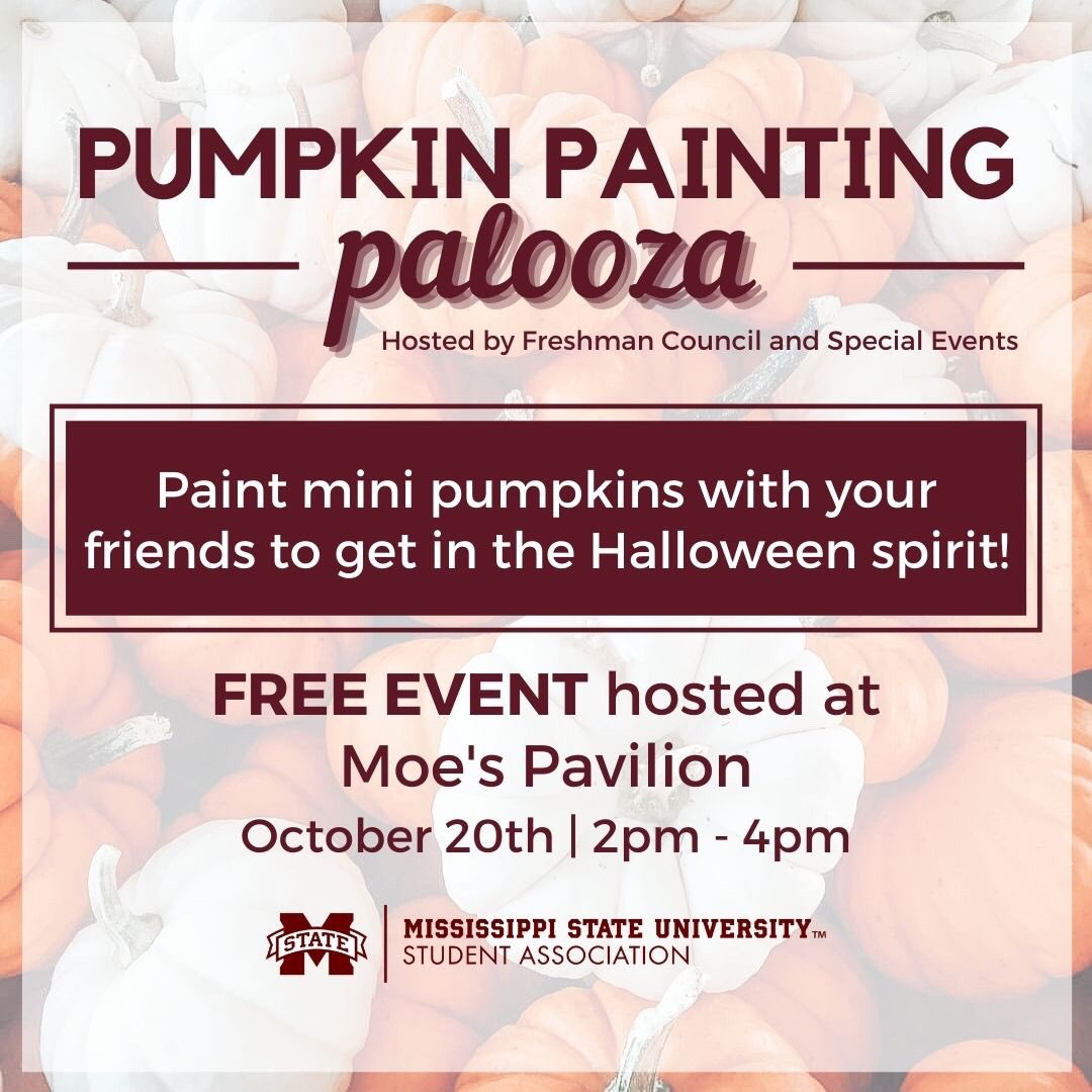 Maroon and white graphic with orange pumpkins promoting MSU Student Association's Pumpkin Painting Palooza