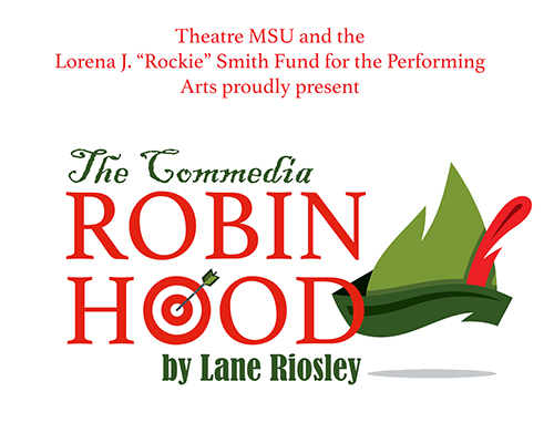 """The Commedia Robin Hood"" by Lane Riosley promotional graphic"