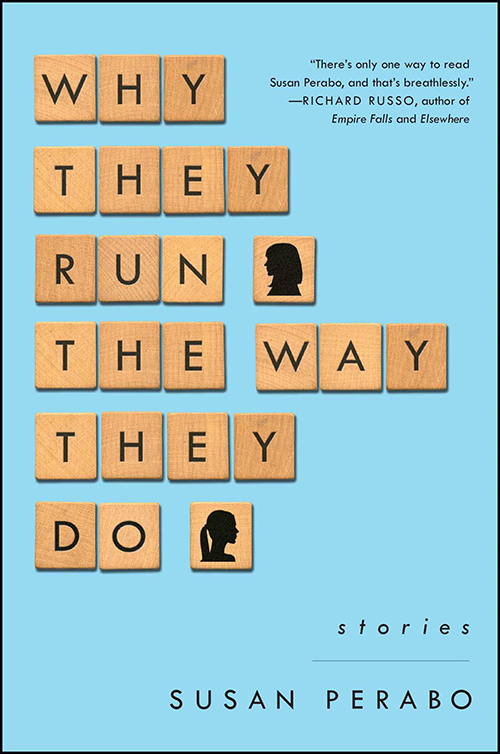 "Cover of Susan Perabo's short story collection ""Why They Run the Way They Do"""