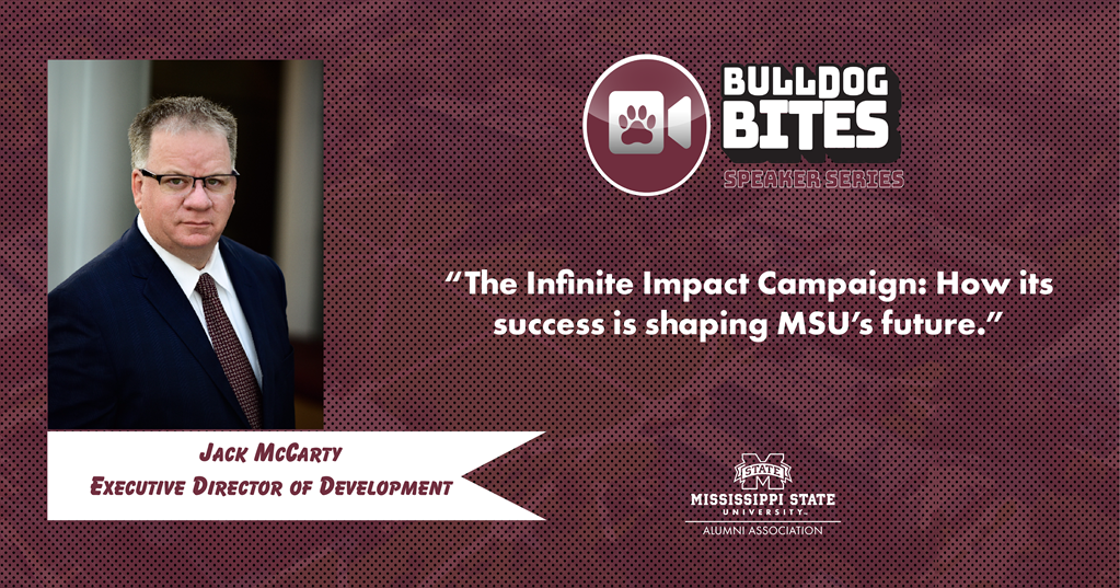 Maroon and white graphic with a photo of MSU Executive Director of Development Jack McCarty
